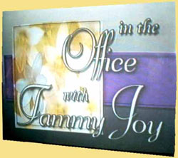 """in the Office with Tammy Joy"""